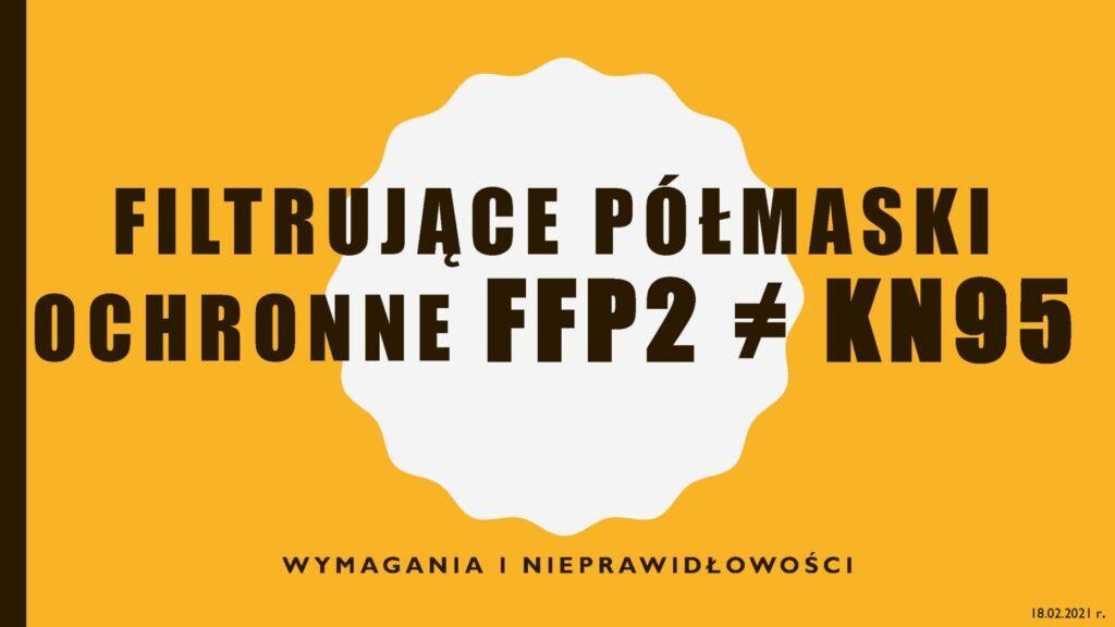baner filtrujące półmaski ochronne FFP2 =/= KN 95